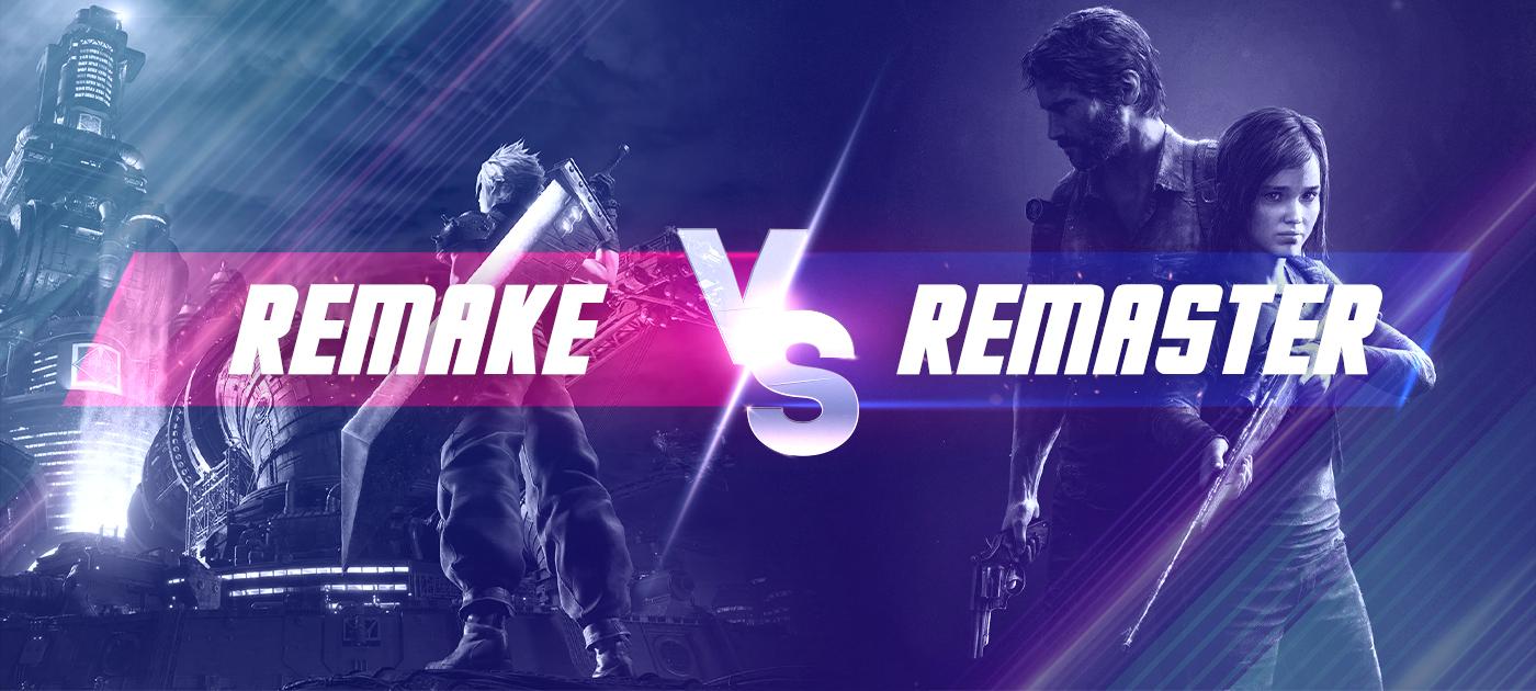Remake vs remaster cover