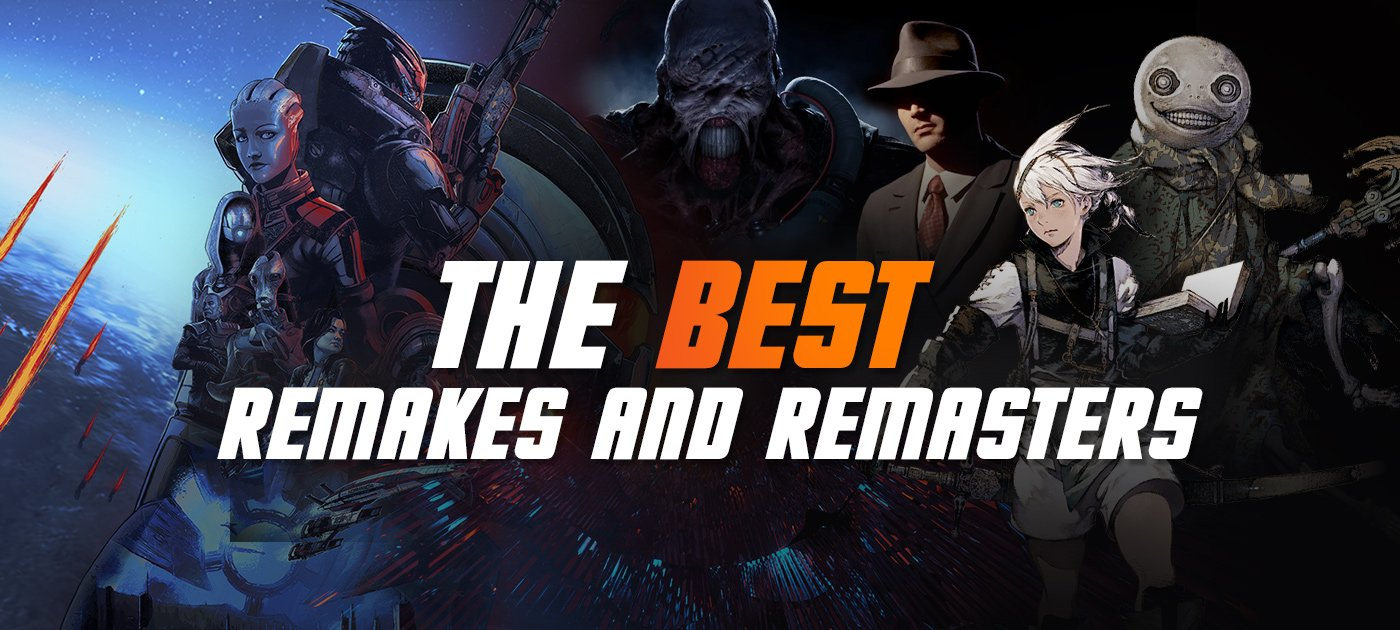 The best remakes and remasters