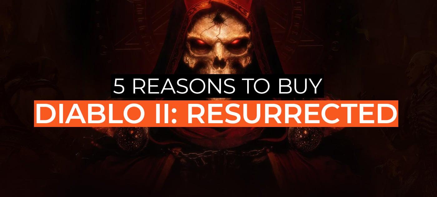 5 reasons to play Diablo II: Resurrected